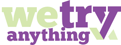 We Try Anything Review Website